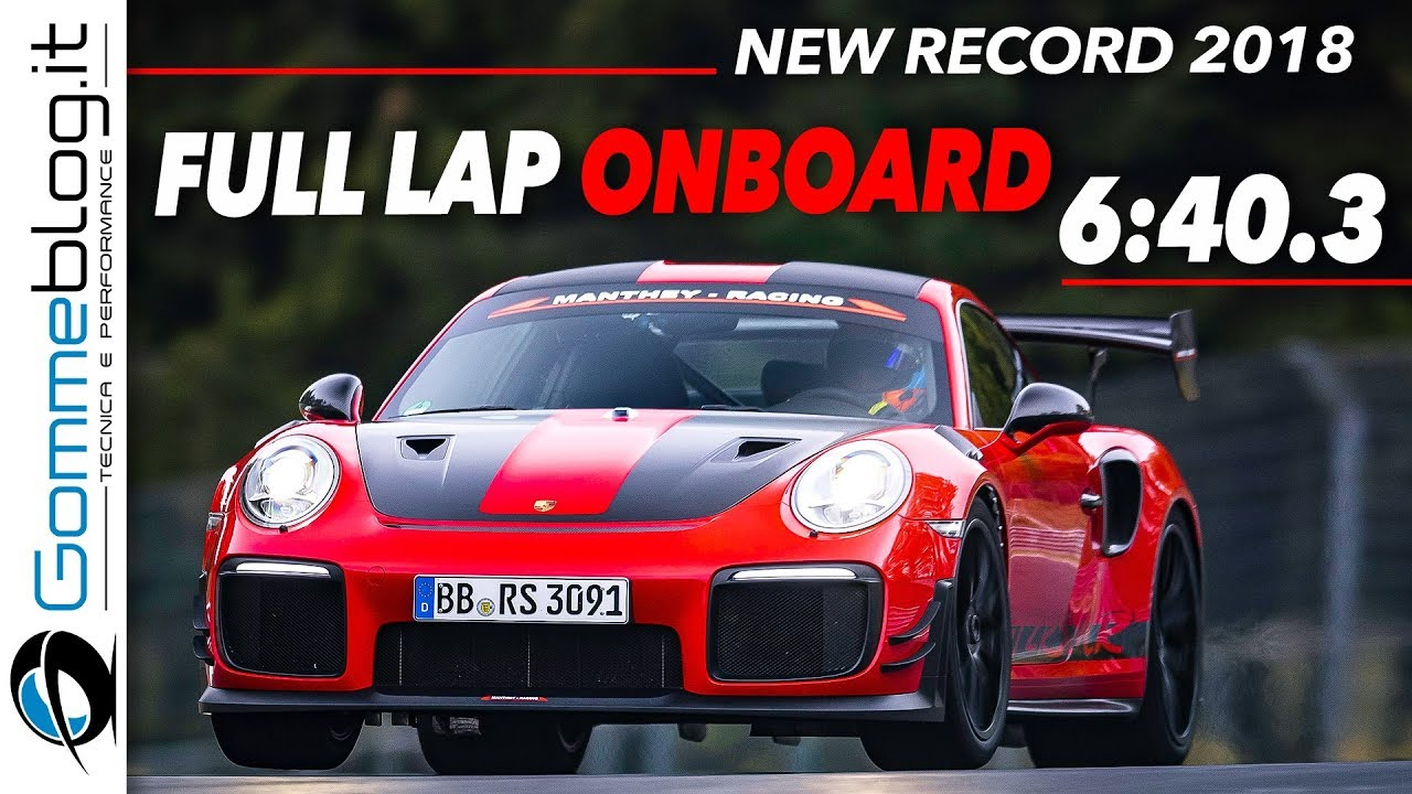 Porsche 911 Gt2 Rs Mr Record Nurburgring 6 40 3 Full Lap Onboard Youtube
