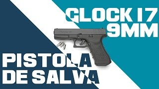 Pistola de Salva Glock 17 9mm
