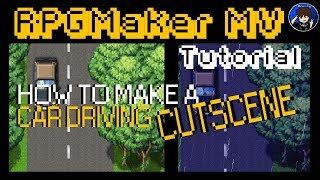 RPGMakerMV Tutorial - Simple Car Driving Cut Scene