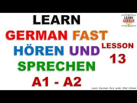 Learn German with Bilal:-  HÖREN UND SPRECHEN A1 - A2 LESSON-13