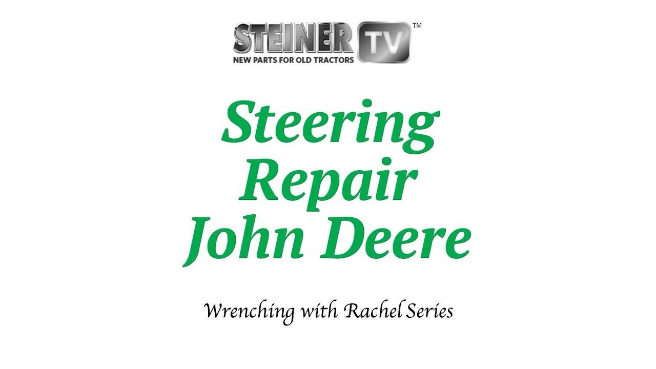 Steering Repair On A John Deere Youtube 2240 Wiring Diagram