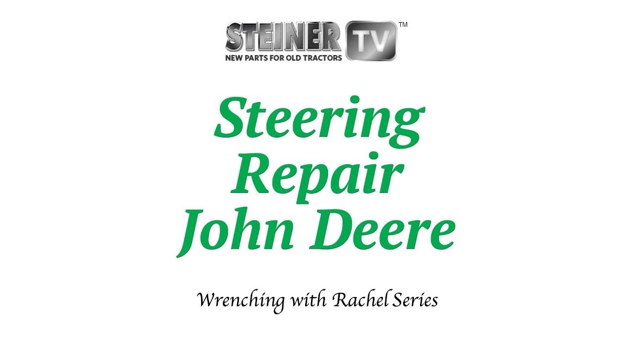 small resolution of steering repair on a john deere
