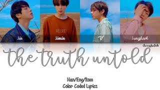 BTS (방탄소년단) - The Truth Untold (전하지 못한 진심) (Feat. Steve Aoki) [Color Coded Han|Rom|Eng]