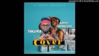 Takura X Garry Mapanzure - Cover