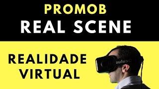 Promob - Real Scene -  Realidade Virtual