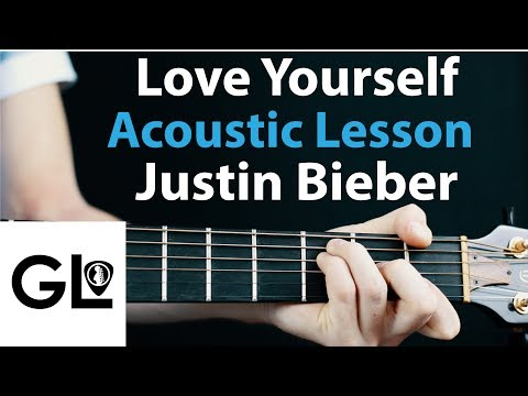 Justin Bieber  Love Yourself: Acoustic lesson EASY