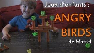 Jeux d'enfants #1 : Angry Birds de Mattel