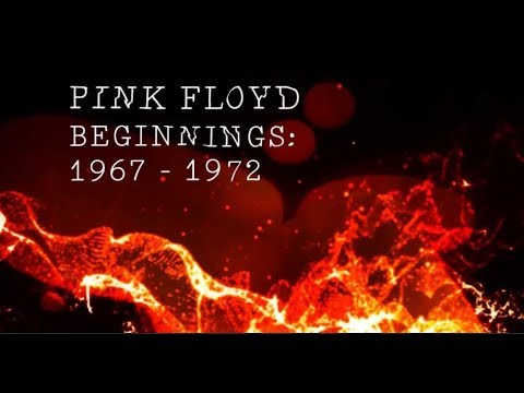 pink floyd beginnings 19671972 youtube