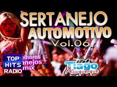 MELHORES SERTANEJOS REMIX - SERTANEJO AUTOMOTIVO 2017, DJ TIAGO ALBUQUERQUE
