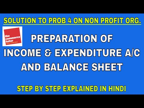SOLUTION TO PROBLEM 4 ON ACCOUNTING FOR NON PROFIT ORGANISATION