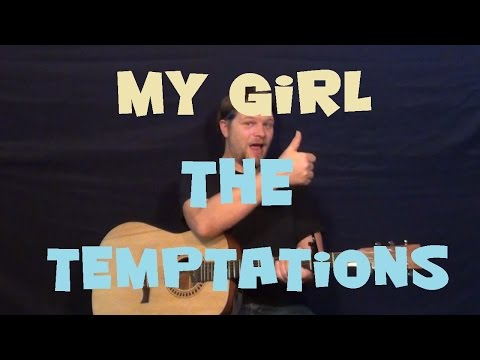 My Girl (The Temptations) Guitar Lesson Easy Chord Strum How to Play My Girl C F Dm G