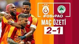 ÖZET | Galatasaray 2 - 1 Panathinaikos