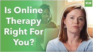 BetterHelp | When Online Therapy & Counseling Is Appropriate vs When It Isn't