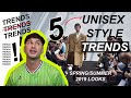 Unisex Style Trends for Spring/Summer 2019