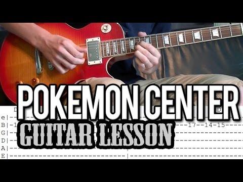 Pokemon Center Theme Guitar Lesson (With Tab)