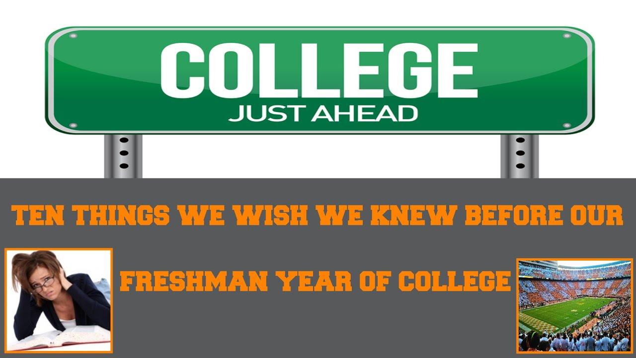 top things we wish we knew before starting college college top 10 things we wish we knew before starting college college tips college advice