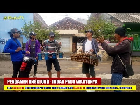 Pengamen Angklung - Indah Pada Waktunya - Dewi Persik Soundtrack Centini Manis (Cover)