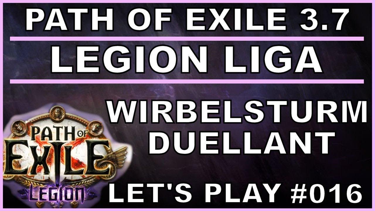 PATH OF EXILE Legion - Liga #016 Wirbelsturm - Duellant [ deutsch / german  / POE ]
