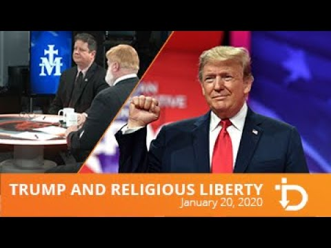 The Download — Trump and Religious Liberty