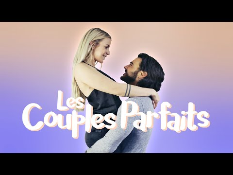 Les Couples Parfaits ft. Benjamin SAMAT