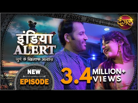India Alert | Episode 317 | Talaash ( तलाश ) | Dangal TV Channel