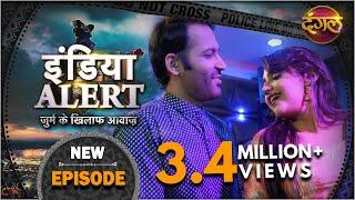 India Alert | Episode 317 | Talaash ( तलाश ) | Dangal TV Channel