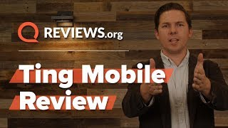Ting Mobile Review 2018 | Ting Mobile Plans, Pricing, Packages, Coverage, and Service