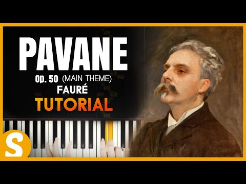 "How to play ""Pavane"" by Faure 