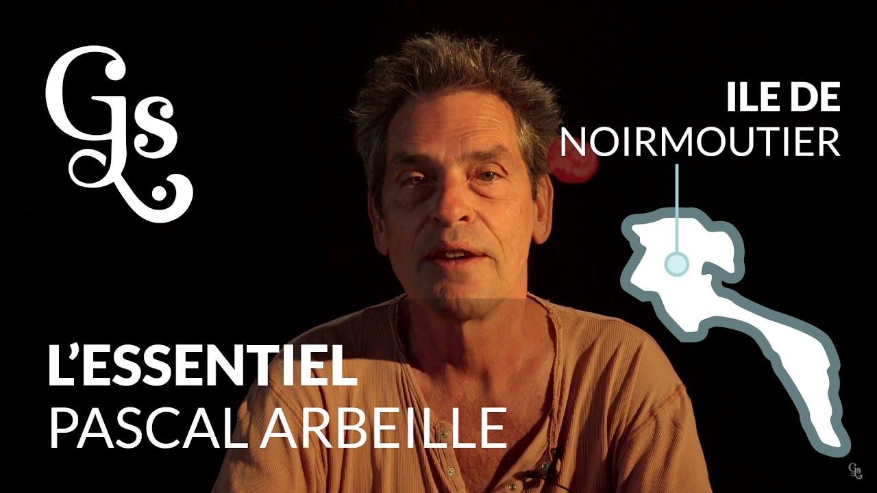 PASCAL ARBEILLE - Essentiel  - (Spécial Noirmoutier)