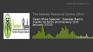 Open Mike Special : Seereer Radio marks its forth anniversary (5th January 2020)