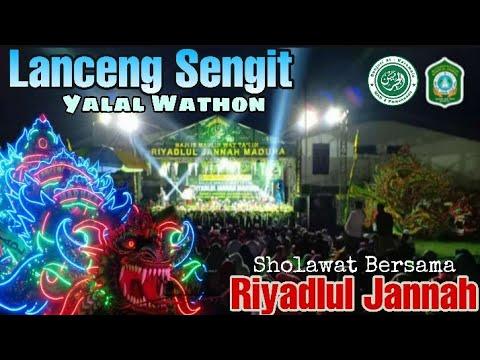 Lanceng Sengit  Dan Riyadlul Jannah BERSHOLAWAT Di Awal Tahun Baru 2020 - Yalal Wathon