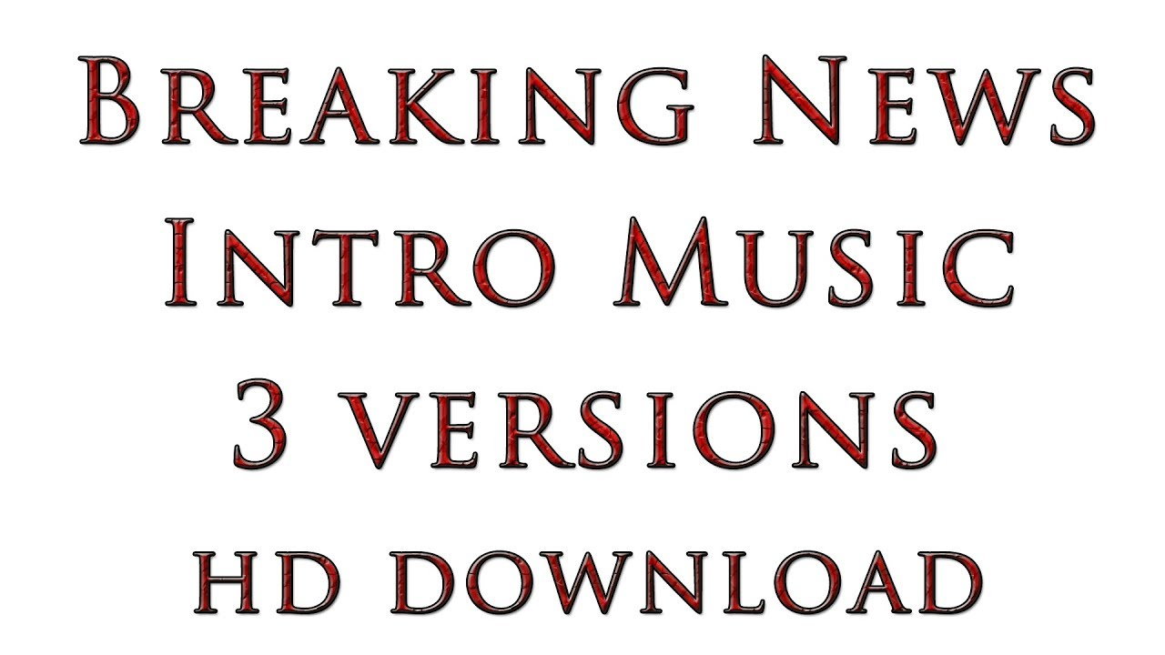 News Intro Music (3 versions, mp3 high quality download) Royalty Free