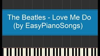 The Beatles - Love me do - Versione semplice piano (easy version) + download MIDI and SHEET