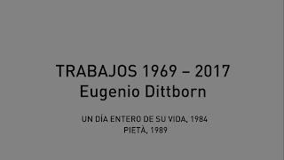 Conversaciones con Eugenio Dittborn, Un día entero de su vida