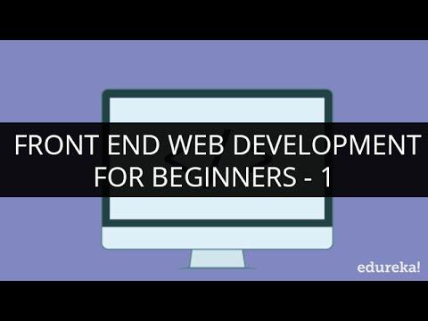 Front End Web Development Tutorial - 1 I Front End Web Development for Beginners - 1 | Edureka