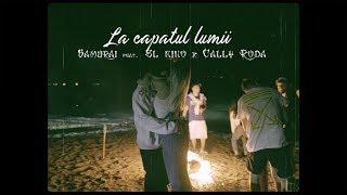 Samurai - La capatul lumii feat. El Nino x Cally Roda [prod. Criminalle]