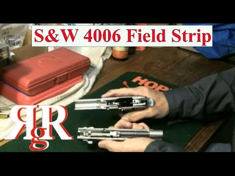 Smith & Wesson 4006 Field Strip - YouTube