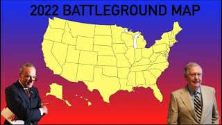 My Way Too Early 2022 Senate Battleground Map | The Democrats Can Flip The Senate