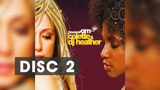 Dj Colette & DJ Heather CD2 – House Of OM Records