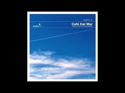 Energy 52 - Café Del Mar (Marco V Remix) (2002)