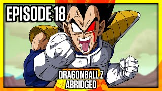 DragonBall Z Abridged: Episode 18 - TeamFourStar (TFS)