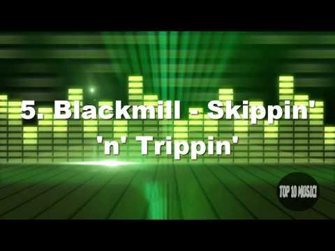 Top 10 - ''Blackmill's Songs''