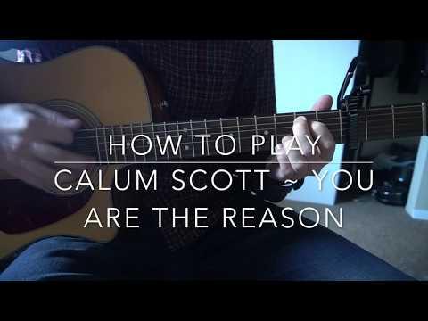 you-are-the-reason-//-calum-scott-//-easy-guitar-lesson