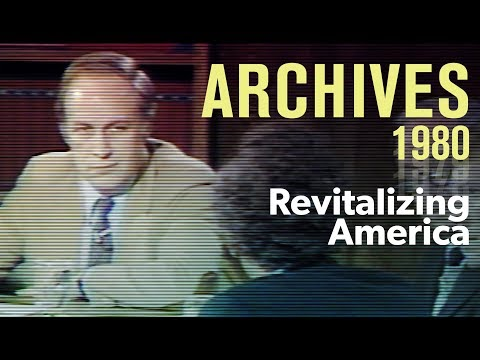 Revitalizing America: What are the possibilities? (1981) | ARCHIVES
