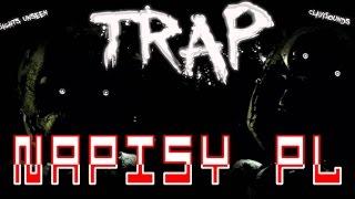 Sights Unseen ft. ClaviSounds - Trap (napisy PL)