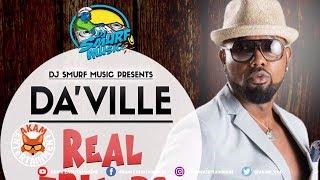 Da'Ville - Real Friends [Ear Bud Riddim] September 2018