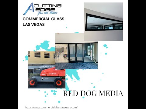 Red Dog Media Commercial Glass Project - A Cutting Edge Glass & Mirror