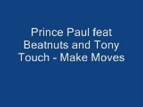 Prince Paul feat Beatnuts and Tony touch - Make Moves