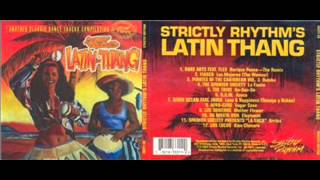 Strictly Rhythm Latin Thang - VA  Los Soneros Mother Flower