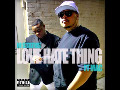 Love Hate Thing Ft Mac